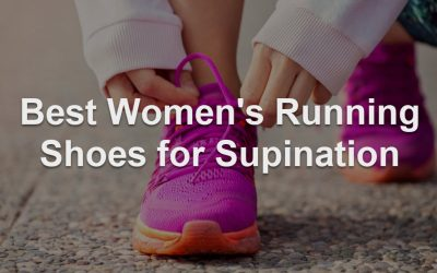 The 10 Best Women's Running Shoes for Supination